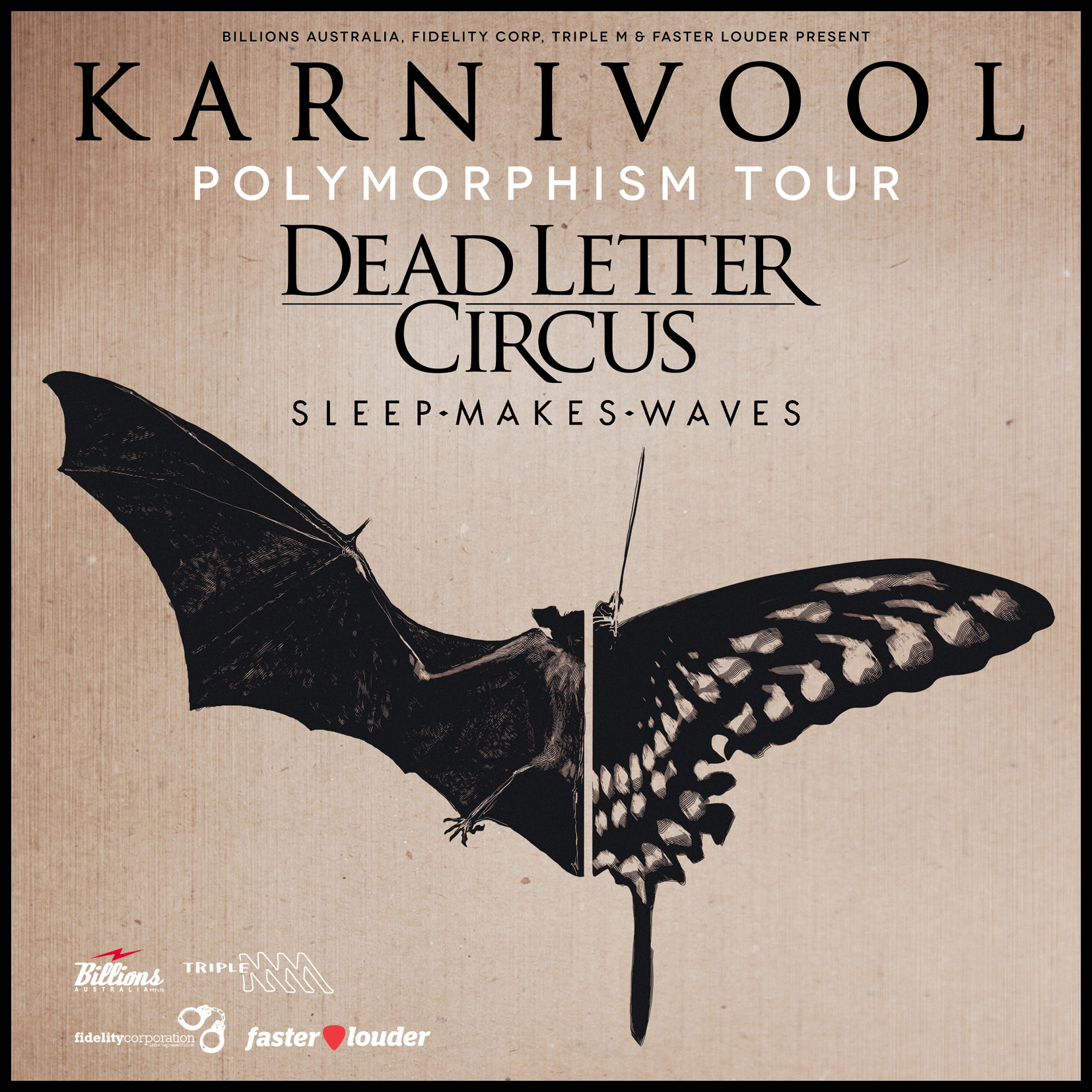 Polymorphism tour with Karnivool & Dead Letter Circus