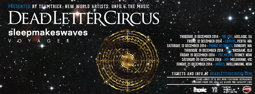 Australian tour with Dead Letter Circus & Voyager