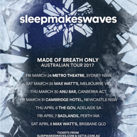 Australian headline tour this March & April! 'Made of Breath only' album launch shows.
